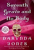 Seventh Grave and No Body (Charley Davidson, #7)
