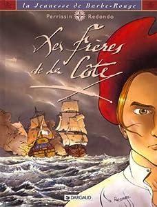 Les Frères de la côte (La Jeunesse de Barbe-Rouge, #1)
