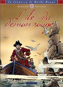 L' Ile du démon rouge (La jeunesse de barbe rouge, #4)