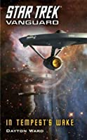 Star Trek: Vanguard: In Tempest's Wake