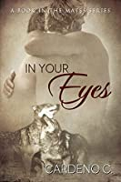 In Your Eyes (The Mates Series Book 3)