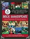 Brick Shakespeare: Four Tragedies  Four Comedies