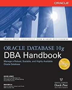 Oracle Database 10g DBA Handbook