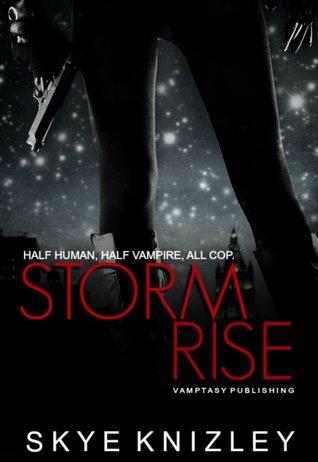 Stormrise (Storm Chronicles #1)