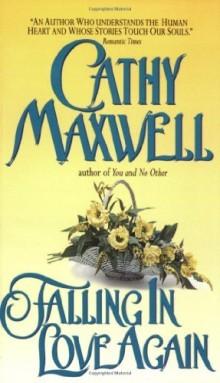 Falling in Love Again Cathy Maxwell