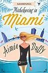 Misbehaving in Miami (Summer Flings #2)