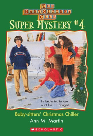 Baby-sitters' Christmas Chiller (Baby-Sitters Club Super Mystery, #4)