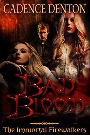 Bad Blood: An Immortal Firewalkers Short (The Immortal Firewalkers)