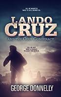 Lando Cruz and the Coup Conspiracy (Lando Cruz, #1)