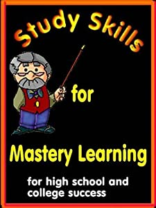 Study Skills for Mastery Learning
