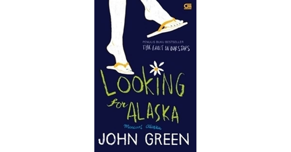 an analysis of the novel looking for alaska by john green John green's first novel, looking for alaska, won the 2006 michael l printz award presented by the american library association his second novel, an abundance of katherines , was a 2007 michael l printz award honor book and a finalist for the los angeles times book prize.