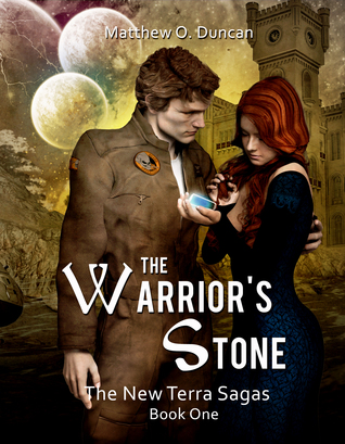 The Warrior's Stone by Matthew O. Duncan