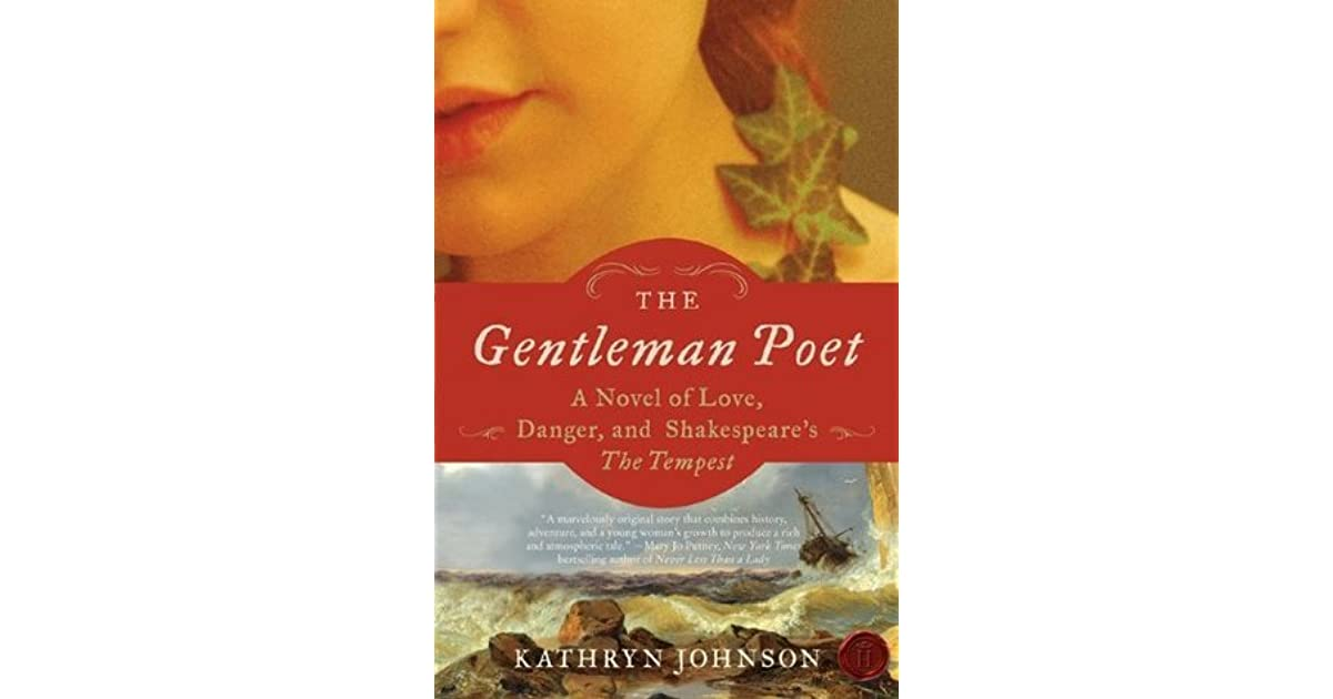 The Gentleman Poet: A Novel of Love, Danger, and Shakespeare's The