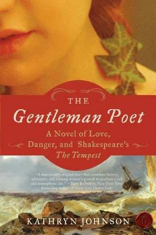The Gentleman Poet: A Novel of Love, Danger, and Shakespeare's The Tempest