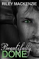 Beautifully Done (Beautifully Awake, #2)