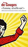 """""""Femme, Réveille-toi!"""" Déclaration des droits de la femme et de la citoyenne"""