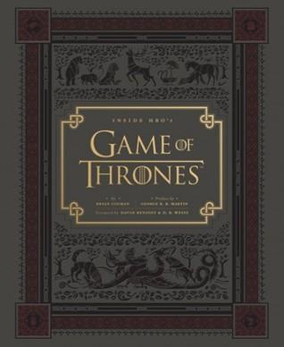 Inside Hbos Game Of Thrones Seasons 1 2 By Bryan Cogman