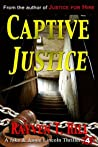 Captive Justice (Jake and Annie Lincoln, #4)