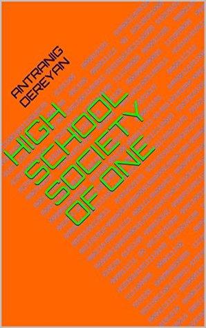 High School Society of One  pdf