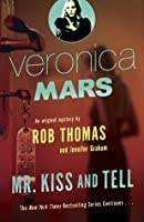 Mr. Kiss and Tell (Veronica Mars, #2)