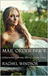 Mail Order Bride: A Romantic Comedy with a Lesbian Twist