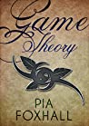 Game Theory (The Fae Tales Verse, #2)