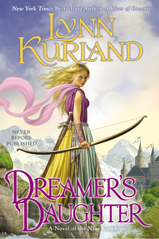 Book Review: Dreamer's Daughter by Lynn Kurland