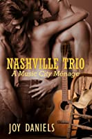 Nashville Trio: A Music City Menage