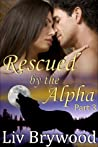 Rescued by the Alpha, Part 3