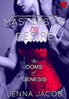 Masters of My Desire (The Doms of Genesis #2)