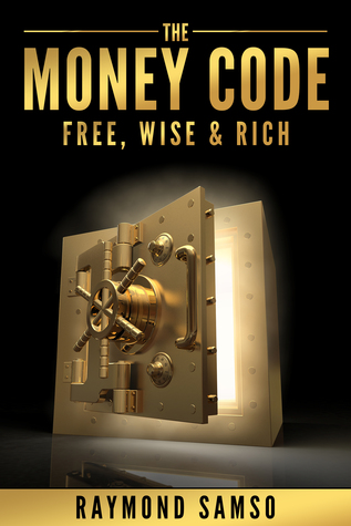 The Money Code Free Wise And Rich By