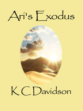 Ari's Exodus by K C Davidson