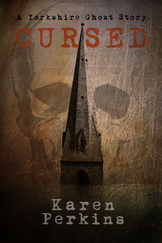 Cursed: A Yorkshire Ghost Short Story (Yorkshire Ghost Series, #2)