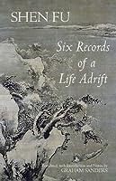 Six Records of a Life Adrift