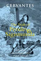 The Trials of Persiles and Sigismunda: A Northern Story