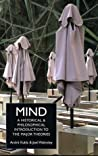 Mind: A Historical and Philosophical Introduction to the Major Theories