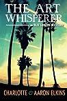 The Art Whisperer (Alix London, #3)