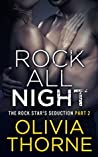 Rock All Night (The Rock Star's Seduction, #2)