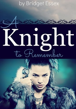 A Knight to Remember (Knight Legends, #1)