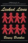 Linked Lives: A memoir of an extraordinary 40-year friendship