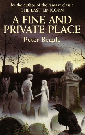 Read A Fine And Private Place By Peter S Beagle