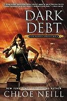 Dark Debt (Chicagoland Vampires, #11)