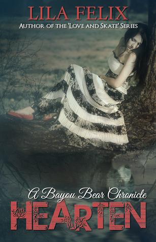 Hearten (Bayou Bear Chronicles, #2)
