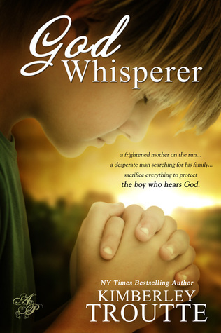 God Whisperer by Kimberley Troutte