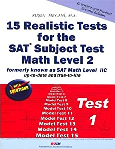 15 Realistic Tests for the SAT Subject Test Math Level 2 - Test 1