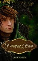The Dragon Holder (Forbidden Forest #1)
