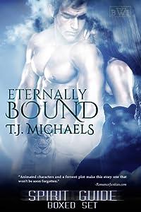 Eternally Bound (Spirit Guide #1-2)