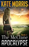 The McClane Apocalypse, Book 1