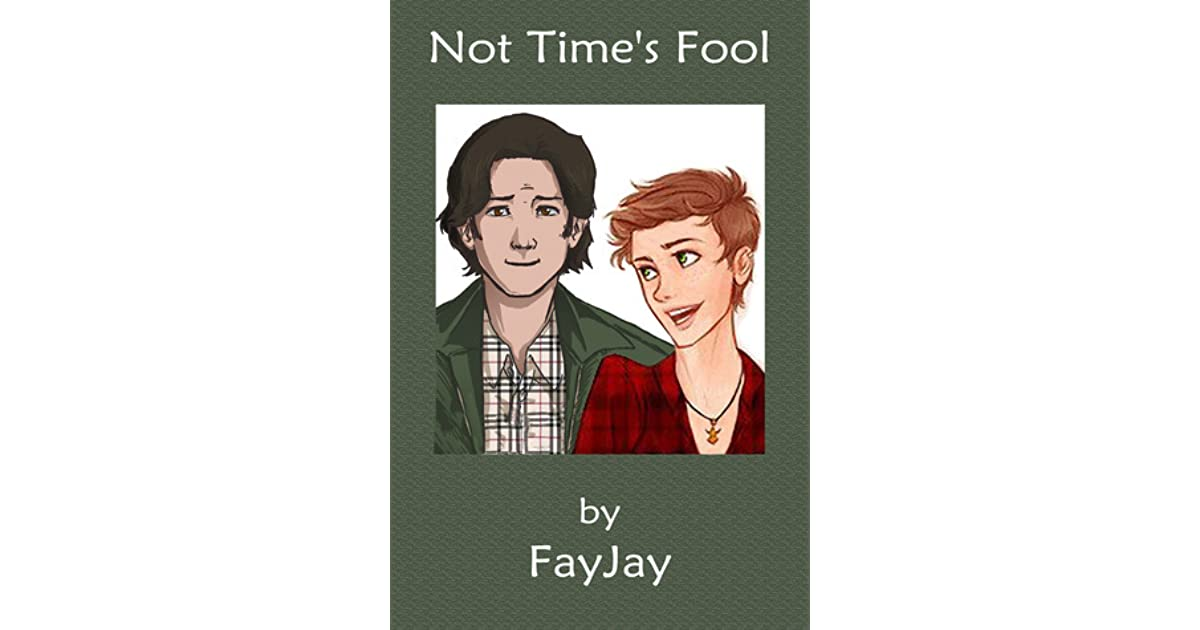 Not Time's Fool by FayJay