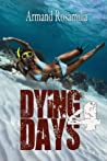Dying Days 4 (Dying Days #4)